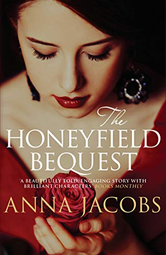 The Honeyfield Bequest By Anna Jacobs