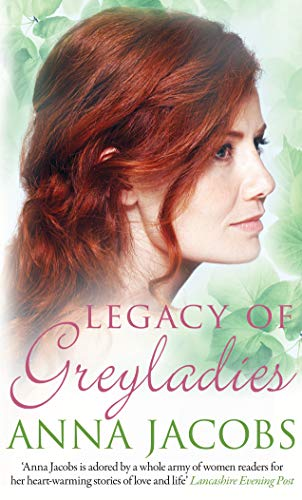 Legacy of Greyladies (Greyladies Series) (The Greyladies Series) By Anna Jacobs