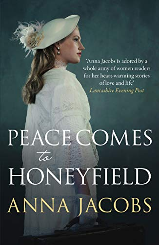 Peace Comes to Honeyfield By Anna Jacobs (Author)