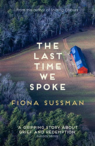 The Last Time We Spoke By Fiona Sussman (Author)