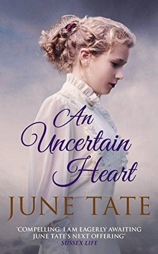 An Uncertain Heart By June Tate