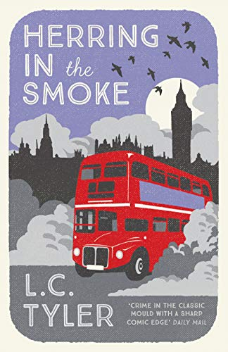 Herring in the Smoke By L. C. Tyler (Author)