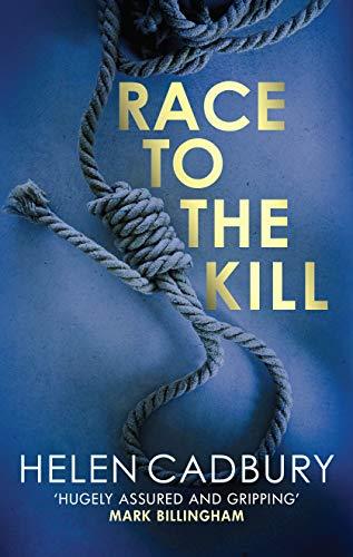 Race to the Kill By Helen Cadbury (Author)