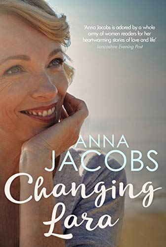 Changing Lara By Anna Jacobs