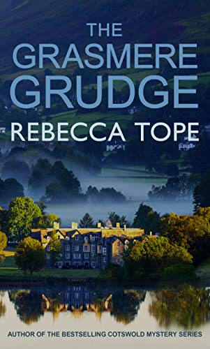 The Grasmere Grudge By Rebecca Tope