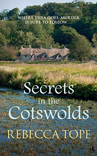 Secrets in the Cotswolds By Rebecca Tope