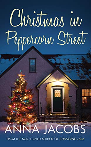 Christmas in Peppercorn Street By Anna Jacobs