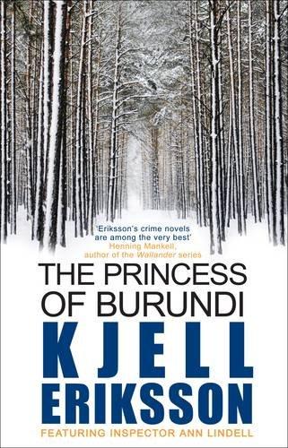 The Princess of Burundi (Inspector Ann Lindell Book 1) By Kjell Eriksson