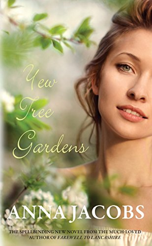 Yew Tree Gardens By Anna Jacobs