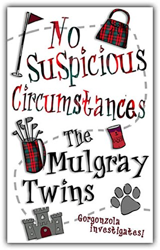 No Suspicious Circumstances By The Mulgray Twins