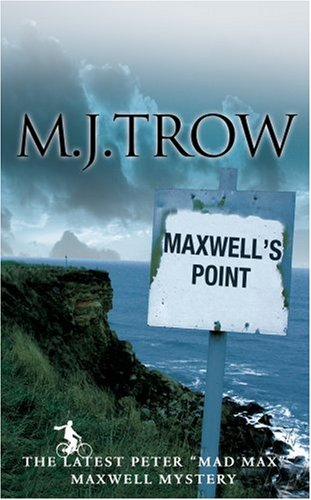 Maxwell's Point By M. J. Trow