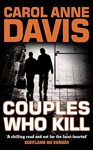 Couples Who Kill By Carol Anne Davis