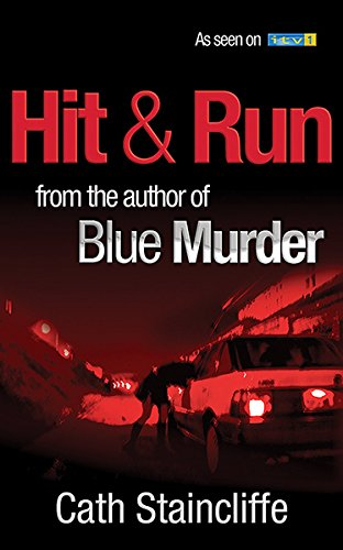 Hit and Run By Cath Staincliffe