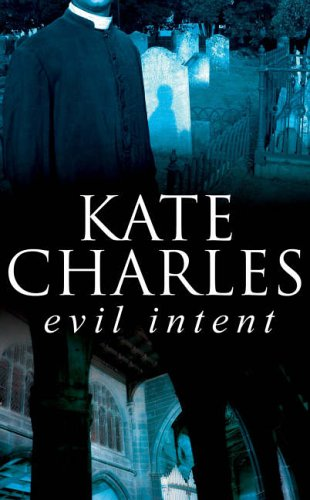 Evil Intent By Kate Charles (Author)