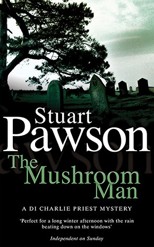 The Mushroom Man by Stuart Pawson
