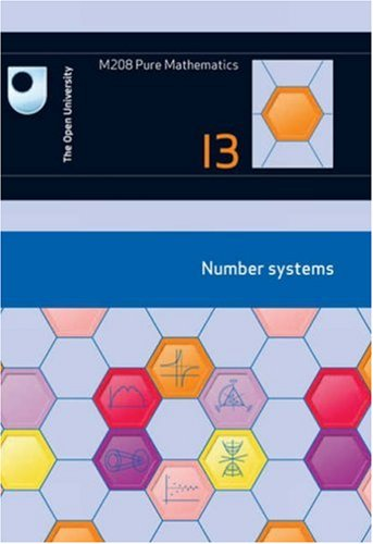 Number Systems: Unit 13 by Open University Course Team