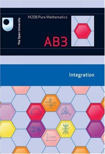 Integration: Unit AB3 By Open University Course Team