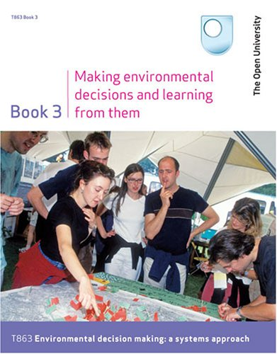Making Environmental Decisions and Learning from Them: Bk. 3 by Pamela Furniss