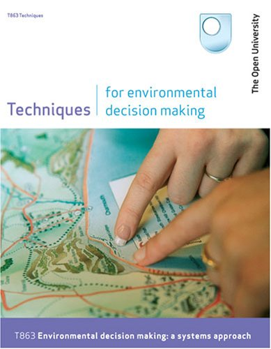 Techniques for Environmental Decision Making by Open University Course Team