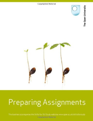 Study Skills: Preparing Assignments By Open University Course Team