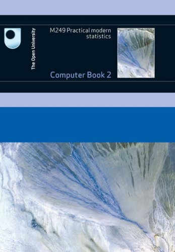 Practical Modern Statistics: Computer: Book 2 by Open University Course Team