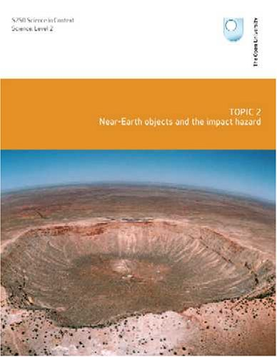 Near-earth Objects and the Impact Hazard By OU Course Team