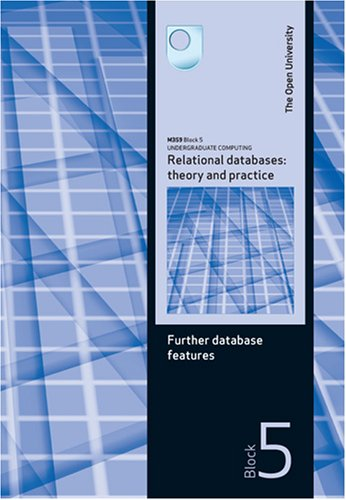 Further Database Features By Open University Course Team