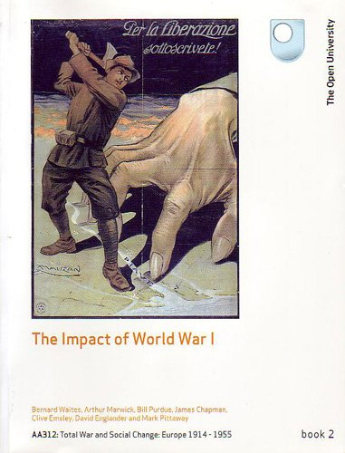 The Impact of World War 1:AA312:Total War and Social Change Europe 1914-1955 (Book 2) By J. Chapman