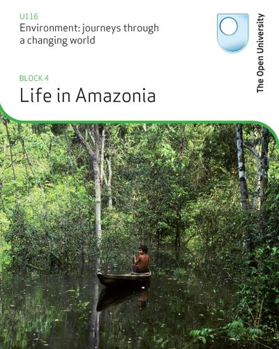 Life in the Amazon By Open University Course Team