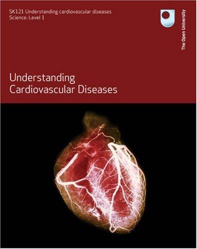Understanding Cardiovascular Diseases by