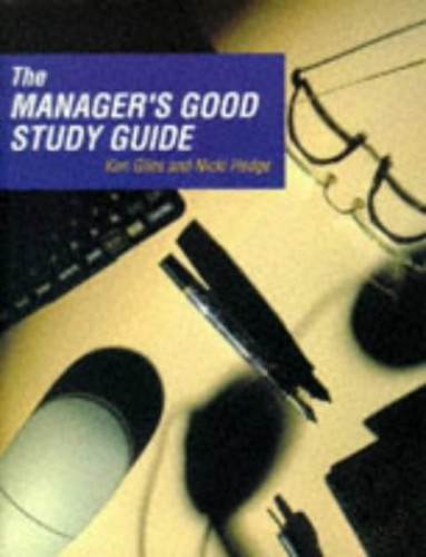 The Manager's Good Study Guide By Ken Giles