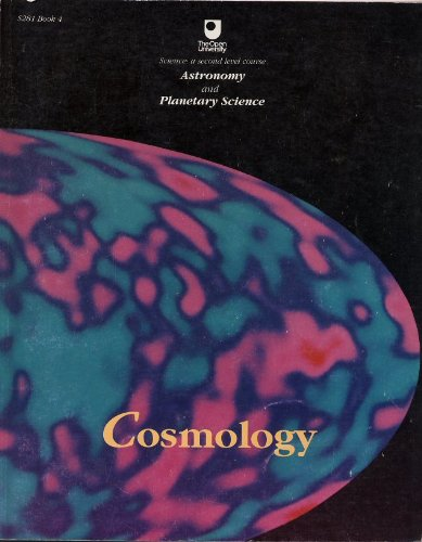 Astronomy and Planetary Science: Cosmology Bk. 4 (Course S281) By Russell Stannard