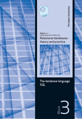The Database Language SQL by Open University Course Team