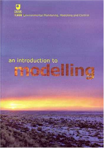 An Introduction to Modelling By OU Course Team