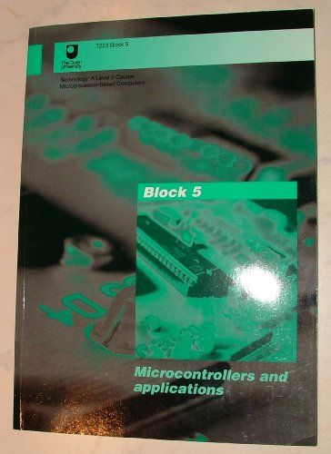 Open University T223 Block 5 Microcontrollers and Applications By Open University