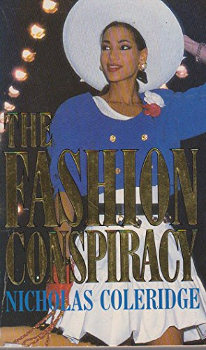 The Fashion Conspiracy By Nicholas Coleridge
