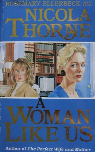 A Woman Like Us By Nicola Thorne