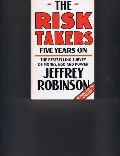 The Risk Takers By Jeffrey Robinson