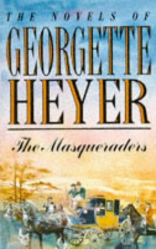 Masqueraders By Georgette Heyer