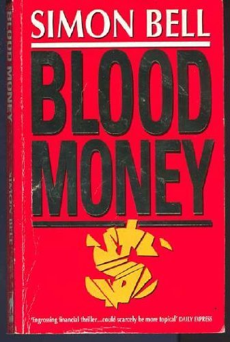 Blood Money By Simon Bell