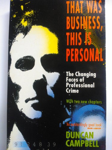 That Was Business, This is Personal By Duncan Campbell