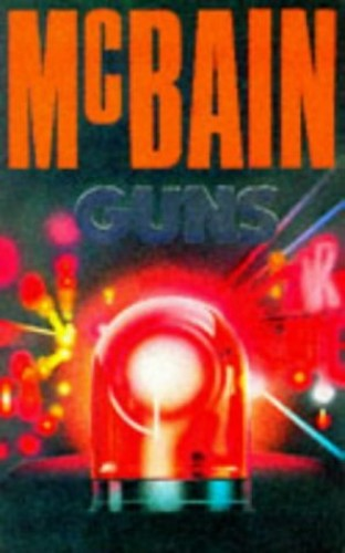 Guns by Ed McBain
