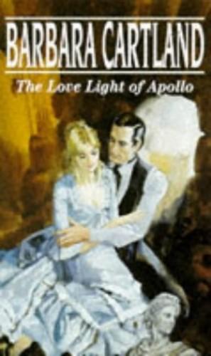 The Love Light of Apollo By Barbara Cartland