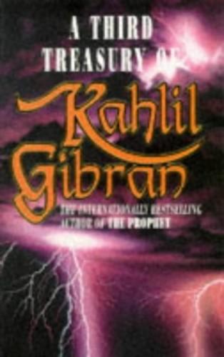 Third Treasury of Kahlil Gibran By Kahlil Gibran