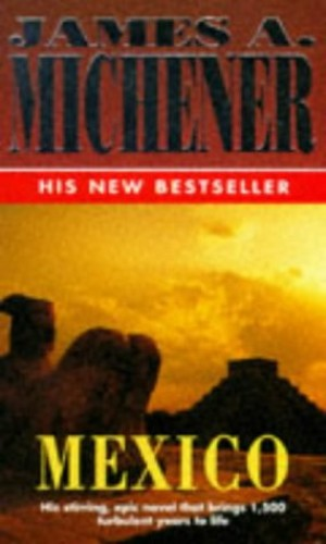 an analysis of the novel mexico by james michener