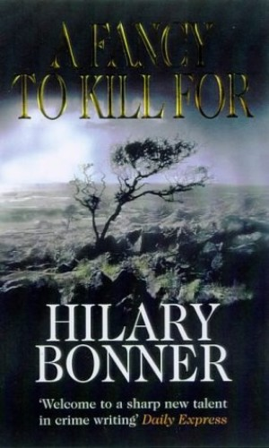 A Fancy To Kill For By Hilary Bonner