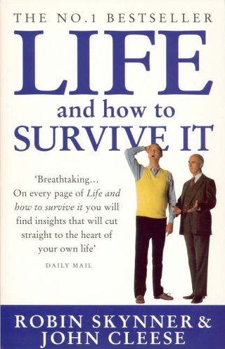 Life, and How to Survive it by Robin Skynner