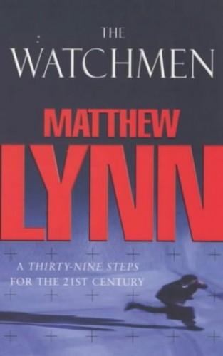 The Watchmen by Matthew Lynn