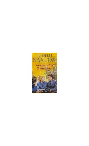 You Are My Sunshine By Judith Saxton