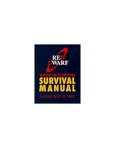 Red Dwarf Survival Manual By Doug Naylor
